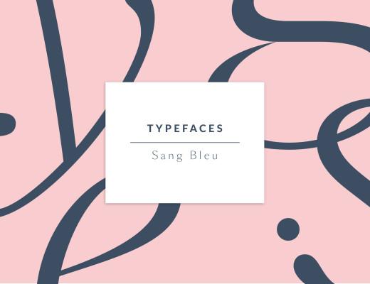 SangBleu | Typefaces, Fonts
