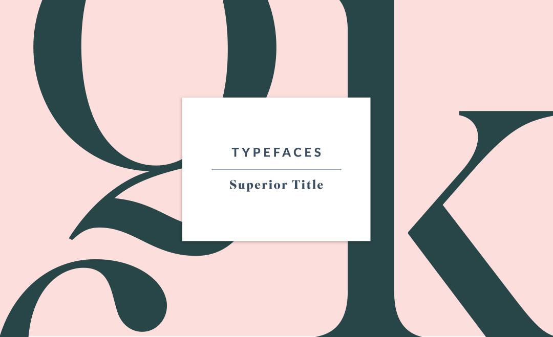 Superior Title by MCKL   Sarah Le Donne Blog – Typefaces