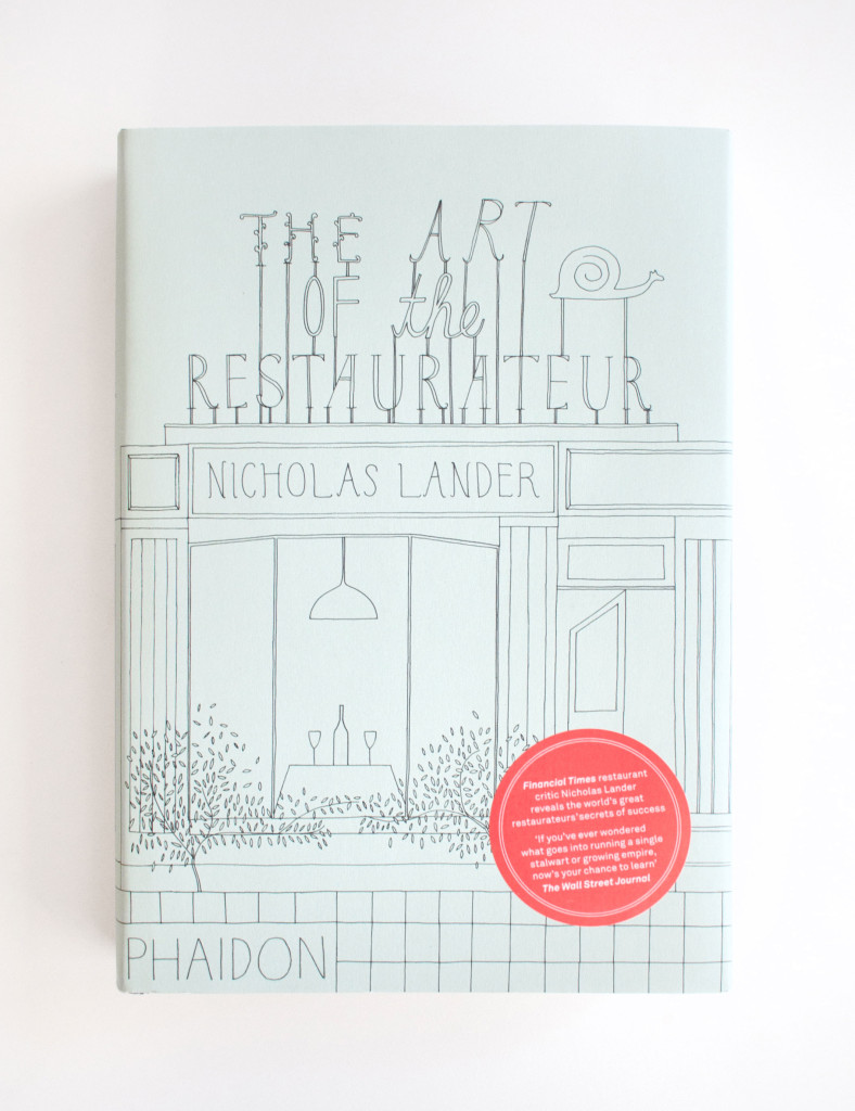 The Art of the Restaurateur by Nicholas Lander | Book cover design